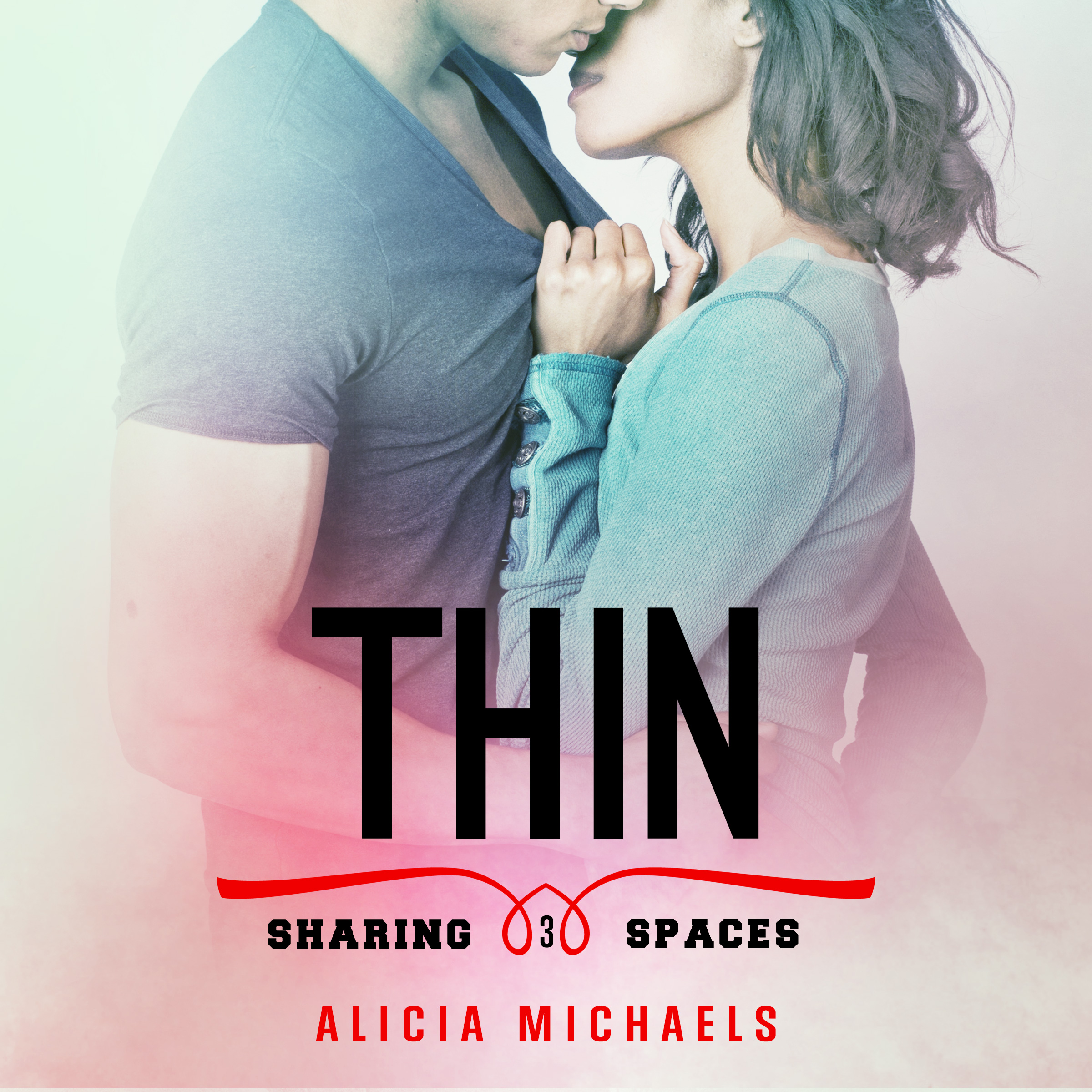 Book Three: Thin